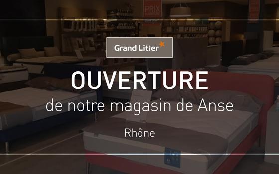 Nouvelle ouverture Grand Litier à Anse (69)