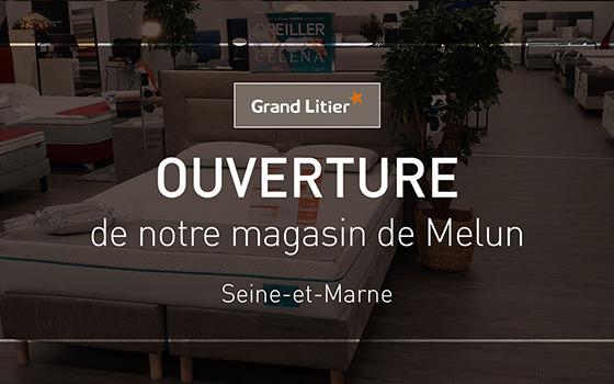 Nouvelle ouverture Grand Litier à Melun (77)